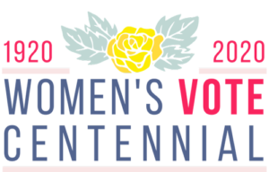 Women's Vote Centennial Celebration